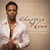 Julian Vaughn - Chapters Of Love