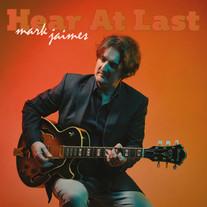 Mark Jaimes - Hear At Last