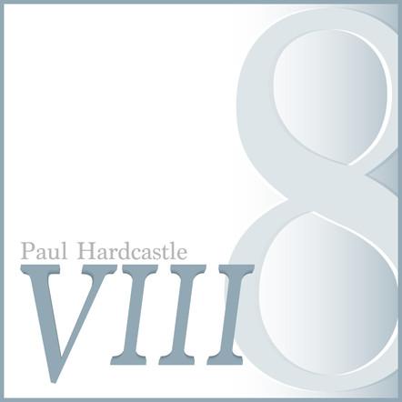 VIII - Paul Hardcastle