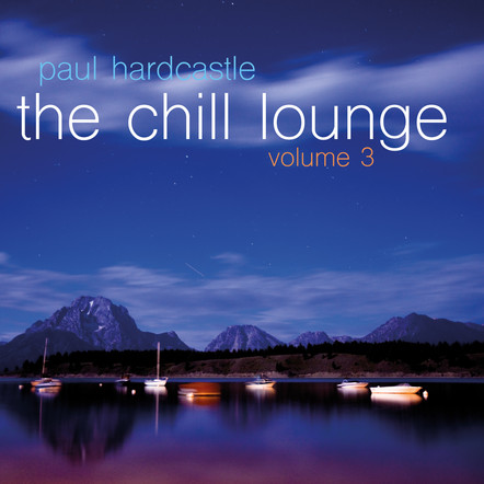 Paul Hardcastle - The Chill Lounge