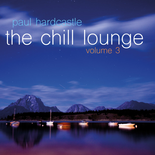 The Chill Lounge Vol 3