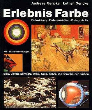 Erlebnis Farbe; Sachbuch; Erlebnis; Farbe; Lothar Gericke; Andreas Gericke; galabuch; Kunst;