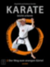 Karate leicht erlernt; Karate; leicht; erlernt; galabuch; DVD; Weg zum orangen Gürtel; orangen Gürtel; Jörg Kohl; Andreas Gericke;