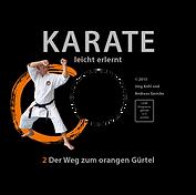 Karate leicht erlernt; orange; leicht erlernt; Karate; dvd; Jörg Kohl; Andreas Gericke;