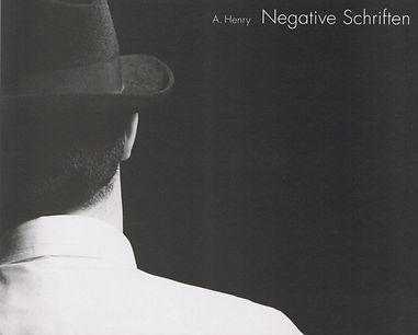 Cover; Negative Schriften; galabuch; A. Henry; Kurzgeschichten; Negativ Henry;