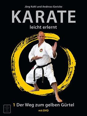 Karate leicht erlernt; Karate; leicht; erlernt; galabuch; DVD; Weg zum gelben Gürtel; gelben Gürtel; Jörg Kohl; Andreas Gericke;