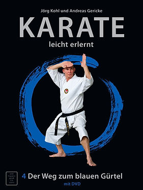 Karate leicht erlernt; Karate; leicht; erlernt; galabuch; DVD; Weg zum blauen Gürtel; blauer Gürtel; Jörg Kohl; Andreas Gericke;
