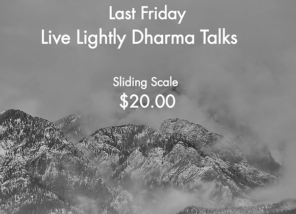 Live Lightly Dharma Talks