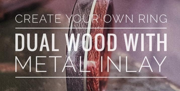 Create Your Own Wooden Ring - Choose Two Woods and Metal Inlay - Custom Ring - W