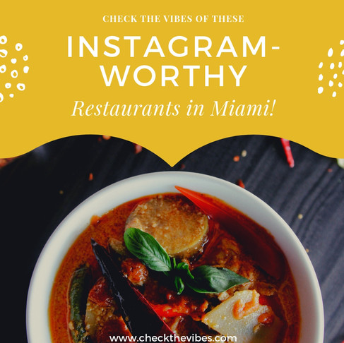 Instagram-Worthy Restaurants in Miami