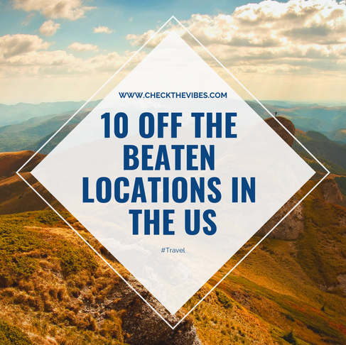 10 Off-the-Beaten Locations in the US