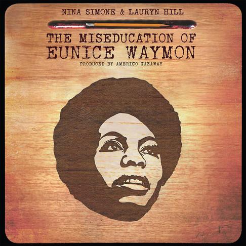 The Miseducation of Eunice Waymon