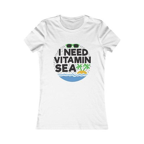 I Need Vitamin Sea Women Tee
