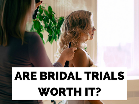 Why You Should Have a Bridal Trial