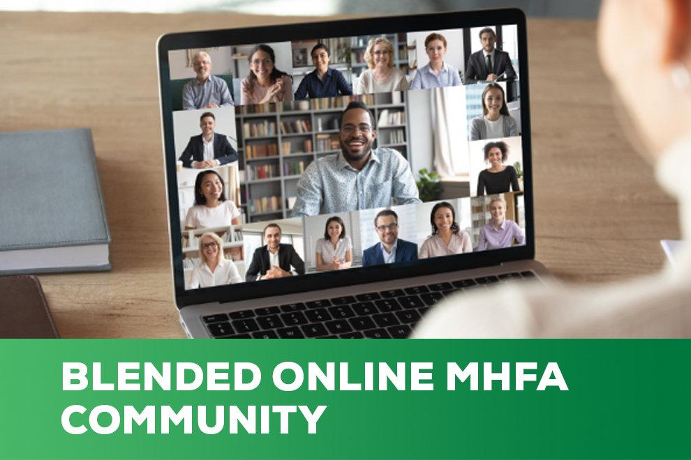 Blended Online Community MHFA