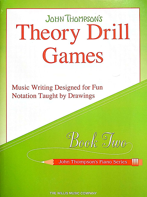 Theory Drill Games - Book 2 - John Thompson