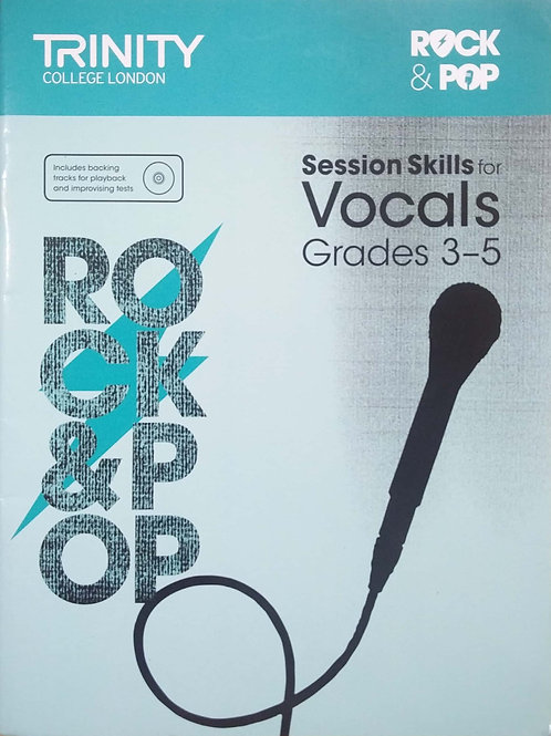 Vocal Session Skills (Grade3-5) Trinity Rock & Pop