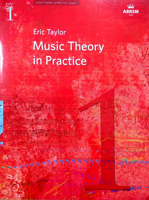 Music Theory in Practice - Eric Taylor (Grade 1) ABRSM