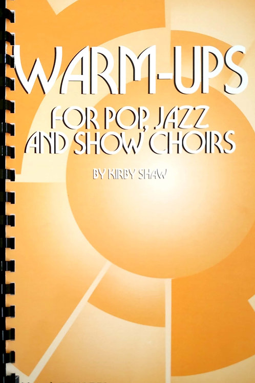Vocal Warm-ups for Pop, Jazz and Show Choirs