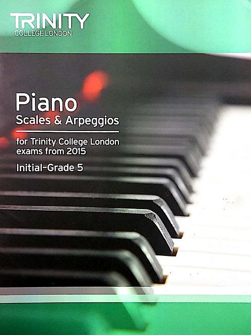 Piano - Scales and Arpeggios (Initial-Grade 5)