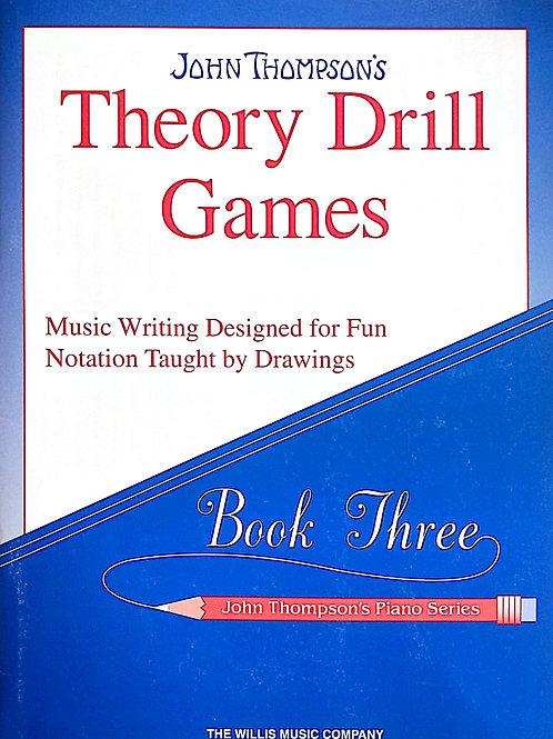 Theory Drill Games - Book 3 - John Thompsun