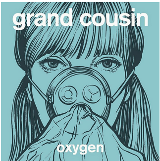 "Grand Cousin Preview Self Titled Debut With ""Oxygen"""