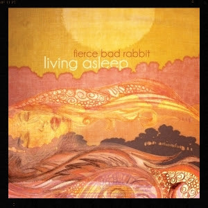Fierce Bad Rabbit - Living Asleep