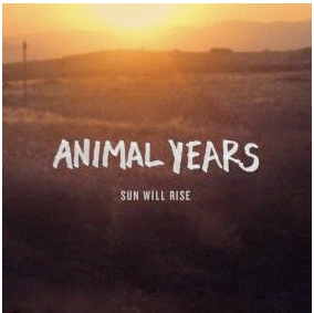 "Animal Years Stream New Album ""Sun Will Rise"""