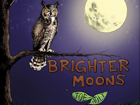 """Joe Holt's """"Brighter Moons"""" Now Available For Preorder on Bandcamp"""