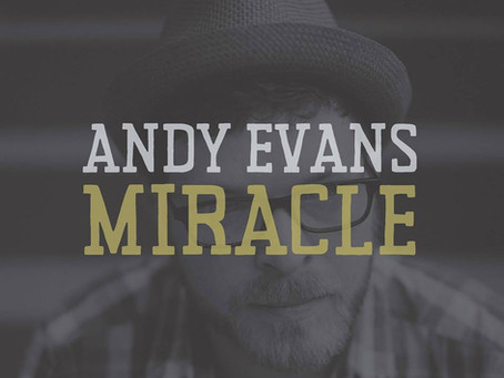 Andy Evans - Miracle