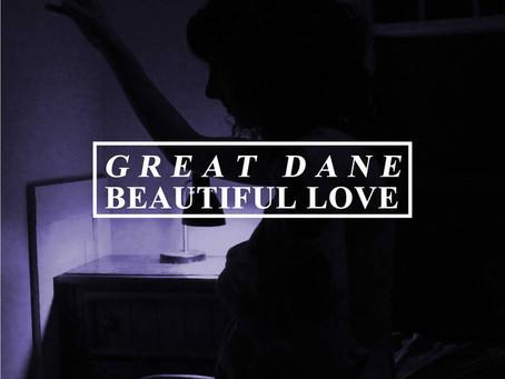 Great Dane - Beautiful Love EP