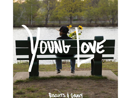 Biscuits & Gravy - Young Love
