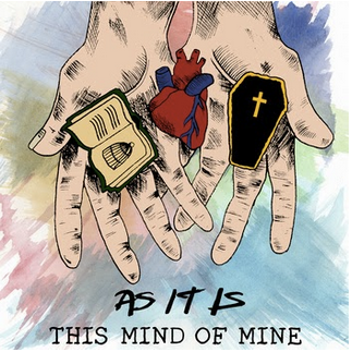As It Is - This Mind of Mine