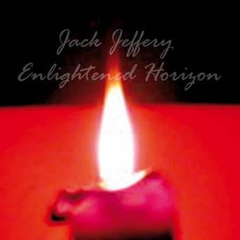 "Jack Jeffery Releases Latest Effort ""Enlightened Horizon"""