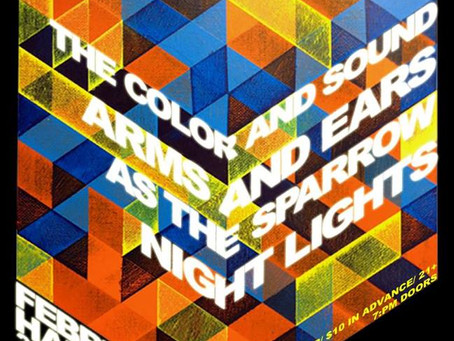 Arms and Ears, Night Lights, The Color and Sound, & As The Sparrow Headline Stacked Lineup For S