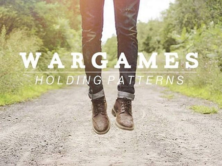 War Games - Holding Patterns