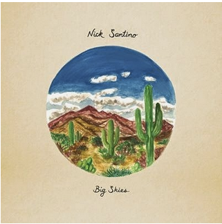 Nick Santino - Big Skies