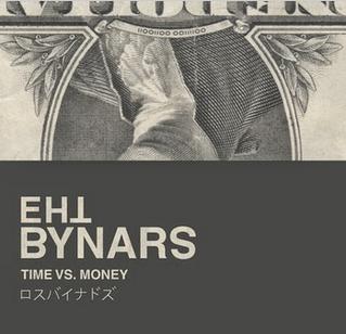 "The Bynars Unleash New SIngle ""Time vs. Money"""