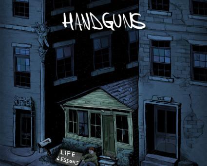 Handguns - Life Lessons