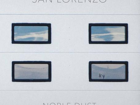 San Lorenzo - Noble Dust
