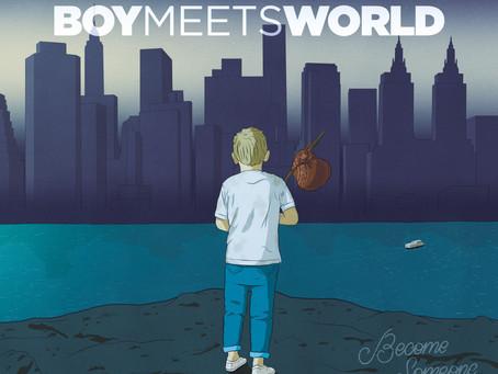 BoyMeetsWorld - Become Someone