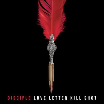 Fan Favorite DISCIPLE Releases New Album 'Love Letter Kill Shot'