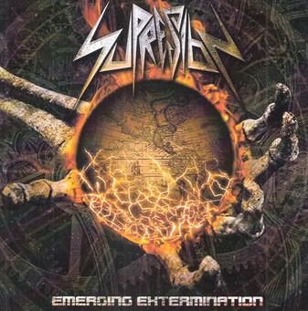 SUPRESION- Emerging Extermination