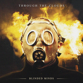 THROUGH THE CLOUDS- Blinded Minds