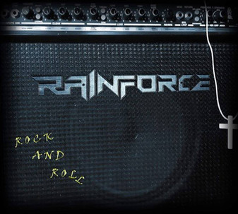 RAINFORCE 'Rock and Roll' EP Drops Today