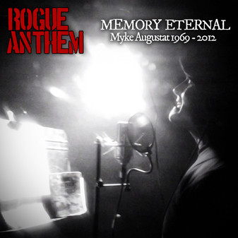 ROGUE ANTHEM to Release 'Memory Eternal' -- Fundraiser for Myke Augustat's family