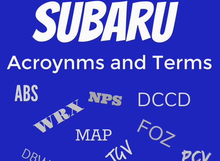 Glossary of Subaru Terms and Acronyms