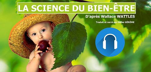 La Science du Bien-ÊTRE (Livre Audio)