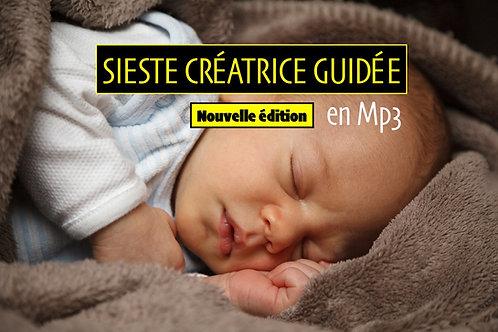 Sieste Créatrice Guidée, tutoriel Audio +PDF (Nouvelle édition)