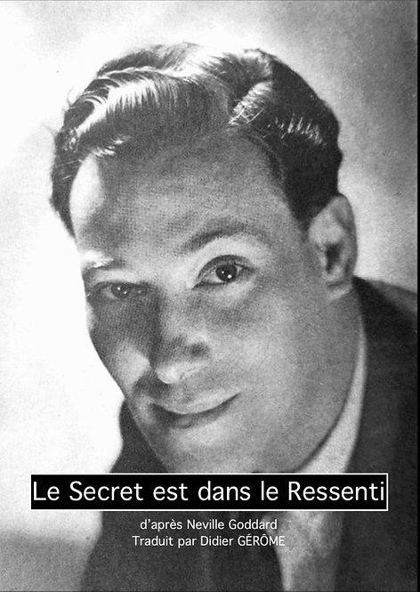 LE SECRET EST DANS LE RESSENTI (PDF)